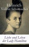 Liebe und Leben der Lady Hamilton (eBook, ePUB)