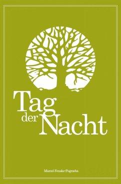 Tag der Nacht (eBook, ePUB) - Fenske-Pogrzeba, Marcel