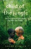 Child Of The Jungle (eBook, ePUB)