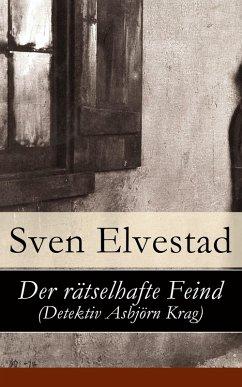Der rätselhafte Feind (Detektiv Asbjörn Krag) (eBook, ePUB) - Elvestad, Sven