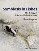 Symbiosis in Fishes (eBook, ePUB)