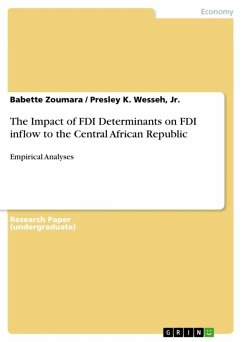 The Impact of FDI Determinants on FDI inflow to the Central African Republic (eBook, ePUB)