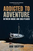 Addicted to Adventure (eBook, ePUB)