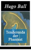 Tenderenda der Phantast (eBook, ePUB)