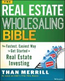 The Real Estate Wholesaling Bible (eBook, PDF)