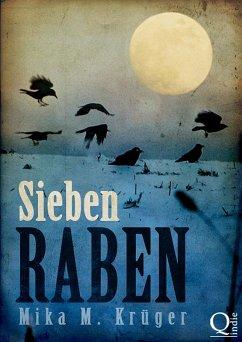 Sieben Raben (eBook, ePUB) - Krüger, Mika