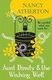 Aunt Dimity and the Wishing Well (Aunt Dimity Mysteries, Book 19) (eBook, ePUB)
