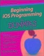 Beginning iOS Programming For Dummies (eBook, PDF) - Ramnath, Rajiv