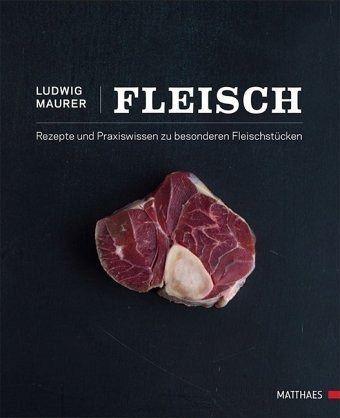 Ludwig Maurer Fleisch