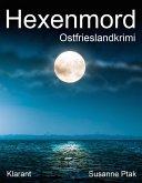 Hexenmord / Ostfrieslandkrimi Bd.2 (eBook, ePUB)