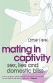Mating in Captivity (eBook, ePUB)