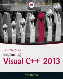Ivor Horton's Beginning Visual C++ 2013 (eBook, ePUB) - Horton, Ivor