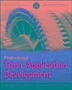 Professional Tizen Application Development (eBook, PDF) - Jaygarl, HoJun; Luo, Cheng; Kim, YoonSoo; Choi, Eunyoung; Bradwick, Kevin; Lansdell, Jon