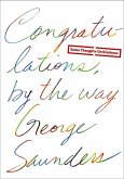 Congratulations, by the way (eBook, ePUB)