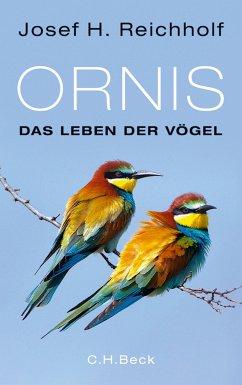 Ornis (eBook, ePUB) - Reichholf, Josef H.