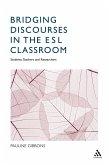 Bridging Discourses in the ESL Classroom (eBook, PDF)