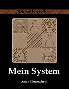 Mein System (eBook, ePUB) - Nimzowitsch, Aaron