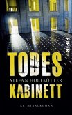 Todeskabinett / Kommissar Michael Schöne Bd.3 (eBook, ePUB)
