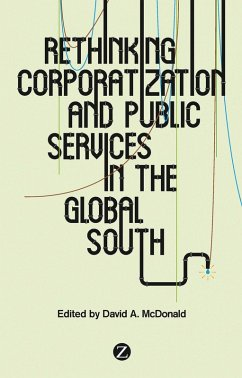 Rethinking Corporatization and Public Services in the Global South (eBook, PDF)