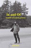 In and Of: Memoirs of a Mystic Journey (eBook, ePUB)