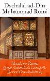 Maulana Rumi: Qazal (Orientalische Liebeslyrik: Qaselen/Ghaselendichtung) (eBook, ePUB)