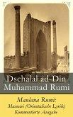 Maulana Rumi: Masnavi (Orientalische Lyrik) - Kommentierte Ausgabe (eBook, ePUB)