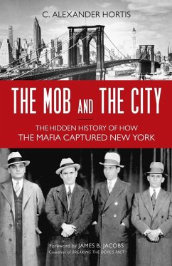 The Mob and the City (eBook, ePUB) - Hortis, C. Alexander