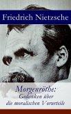 Morgenröthe: Gedanken über die moralischen Vorurteile (eBook, ePUB)