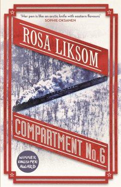 Compartment No 6 (eBook, ePUB) - Liksom, Rosa