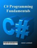 C# Programming Fundamentals (eBook, ePUB)
