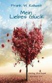 Mein Liebes Glück (eBook, ePUB)