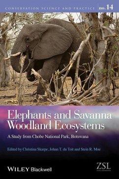 Elephants and Savanna Woodland Ecosystems (eBook, ePUB)
