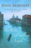 The City of Falling Angels (eBook, ePUB)