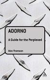 Adorno: A Guide for the Perplexed (eBook, PDF)