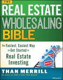 The Real Estate Wholesaling Bible (eBook, ePUB)