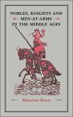 Nobles, Knights and Men-at-Arms in the Middle Ages (eBook, PDF)