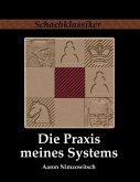Die Praxis meines Systems (eBook, ePUB)