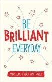 Be Brilliant Every Day (eBook, PDF)