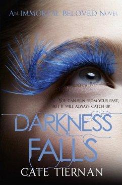 Darkness Falls (Immortal Beloved Book Two) (eBook, ePUB) - Tiernan, Cate