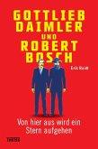 Gottlieb Daimler und Robert Bosch (eBook, ePUB)