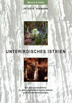 Unterirdisches Istrien (eBook, ePUB)
