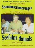 Seemannserinnerungen - Seefahrt damals (eBook, ePUB)