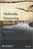 Hydraulic Fracturing in Earth-rock Fill Dams (eBook, ePUB)
