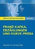 Franz Kafka. Erzählungen und kurze Prosa. Königs Erläuterungen Spezial. (eBook, ePUB)