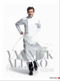 Französische Küche - Alleno, Yannick