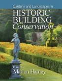 Gardens and Landscapes in Historic Building Conservation (eBook, ePUB)