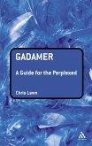 Gadamer: A Guide for the Perplexed (eBook, PDF)