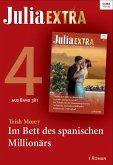 Julia Extra 381 - Titel 4: Im Bett des spanischen Millionärs (eBook, ePUB)