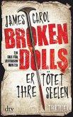 Broken Dolls - Er tötet ihre Seelen / Jefferson Winter Bd.1