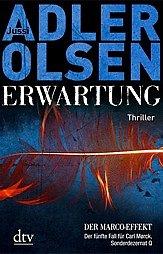 Erwartung / Carl Mørck. Sonderdezernat Q Bd.5 - Adler-Olsen, Jussi